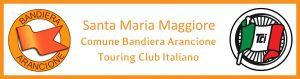 Santa Maria Maggiore è Bandiera Arancione del Touring Club Italiano